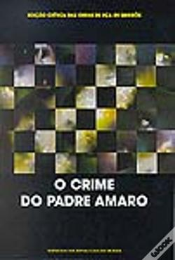 Wook.pt - O Crime do Padre Amaro