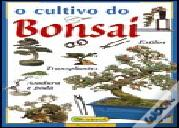 O Cultivo do Bonsai