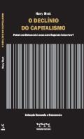 O Declínio do Capitalismo