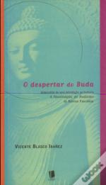 O Despertar do Buda - A Fascinação do Budismo