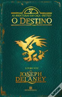 O Destino - As Aventuras Do Caça-Feitiço - Vol. 8 Baixar Ebooks Do Epub