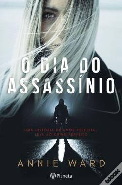 Wook.pt - O Dia Do Assassínio