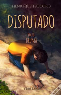 Wook.pt - O Disputado - Vol. II - Bruma