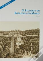 O Elevador do Bom Jesus do Monte