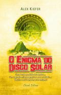 O Enigma do Disco Solar