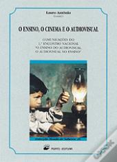 O Ensino, O Cinema e o Audiovisual