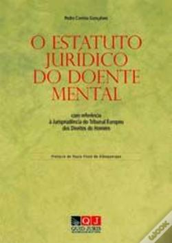 Wook.pt - O Estatuto Jurídico do Doente Mental