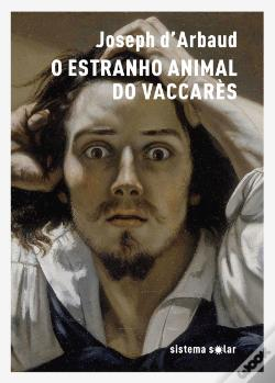 Wook.pt - O Estranho Animal do Vaccarès