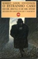 O Estranho Caso do Dr. Jekyll e de Mr. Hyde