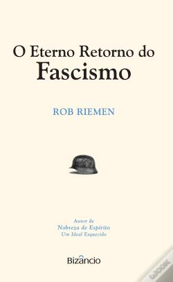 Wook.pt - O Eterno Retorno do Fascismo
