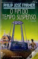 O Fim do Tempo Suspenso  I