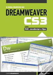 O Guia Prático do Dreamweaver CS3 com PHP, JavaScript e Ajax