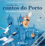 O Livrinho dos Contos do Porto | The Booklet of Porto Tales