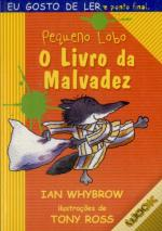O Livro da Malvadez