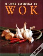 O Livro Essencial Do Wok
