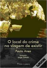 O Local do Crime na Viagem de Existir
