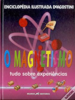 Wook.pt - O Magnetismo