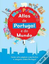 O Meu Primeiro Atlas de Portugal e do Mundo