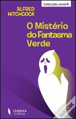 O Mistério do Fantasma Verde