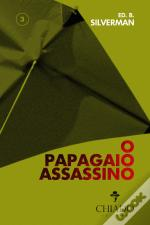 O Papagaio Assassino