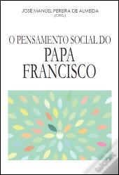 O Pensamento Social do Papa Francisco