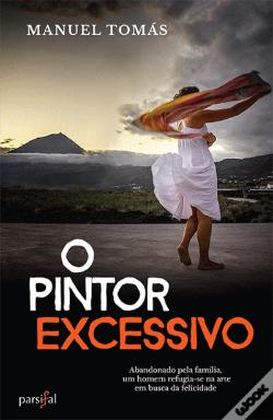 Wook.pt - O Pintor Excessivo