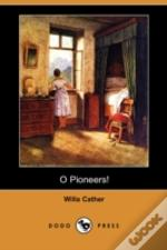 O Pioneers! (Dodo Press)