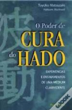 O Poder de Cura do Hado