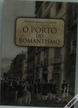 Wook.pt - O Porto do Romantismo