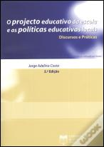 O Projecto Educativo da Escola e as Políticas Educativas Locais