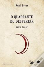 O Quadrante do Despertar