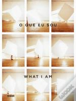 O Que Eu Sou | What I Am
