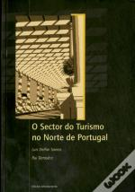 O Sector do Turismo no Norte de Portugal