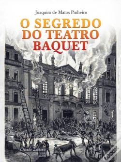 Wook.pt - O Segredo do Teatro Baquet