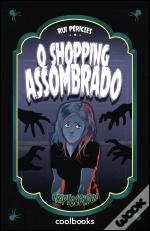 O shopping assombrado
