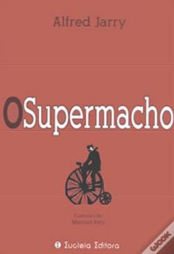 Wook.pt - O Supermacho