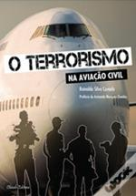 O Terrorismo na Aviação Civil