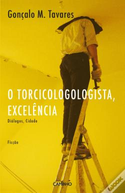 Wook.pt - O Torcicologologista, Excelência