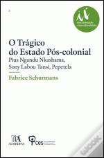 O Trágico do Estado Pós-Colonial