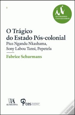 Wook.pt - O Trágico do Estado Pós-Colonial