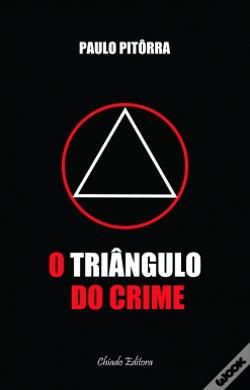 Wook.pt - O Triângulo do Crime