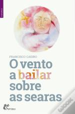 O Vento a Bailar Sobre as Searas