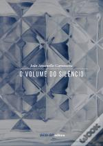 O Volume Do Silêncio