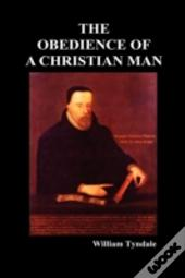 Obedience Of A Christian Man And How Christian Rulers Ought To Govern