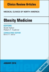 Obesity Medicine, An Issue Of Medical Clinics Of North America