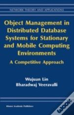 Object Management In Distributed Database Systems For Stationary And Mobile Computing