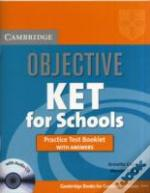 Objective Ket For Schools Practice Test Booklet With Answers With Audio Cd