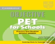 Objective Pet For Schools Practice Test Booklet Without Answers