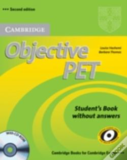 Wook.pt - Objective Pet Self-Study Pack Student'S Book With Answers With Cd-Rom And Audio Cds(3))