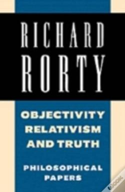 Wook.pt - OBJECTIVITY, RELATIVISM, AND TRUTH